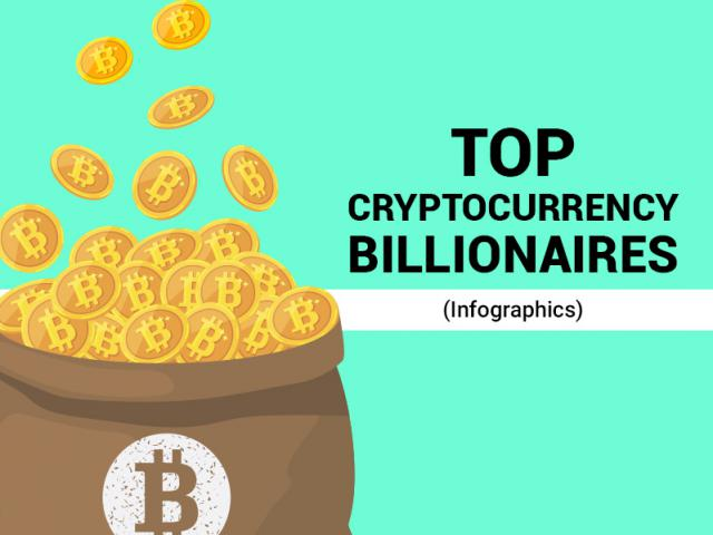 Top Cryptocurrency Billionaires (Infographics)