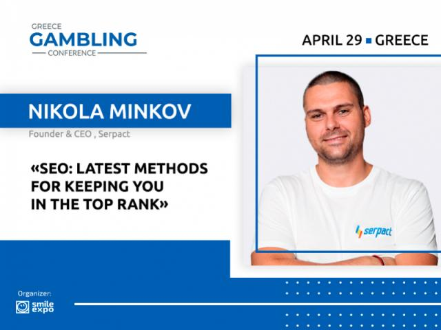 Top Promotion Methods From CEO at Serpact Nikola Minkov at Greece Gambling Conference