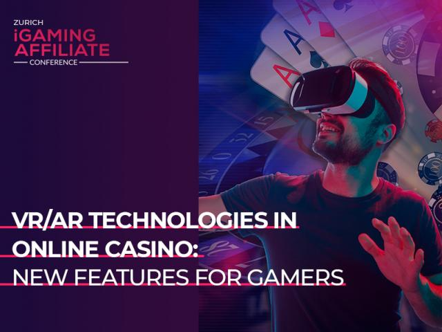 VR/AR Technologies in Online Casino: New Features for Gamers