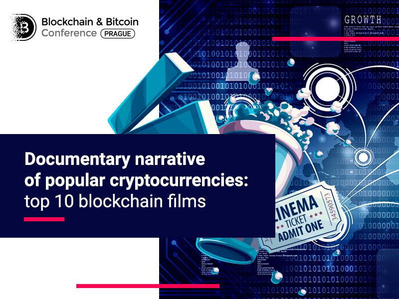 Top 10 informative films about blockchain and cryptocurrencies