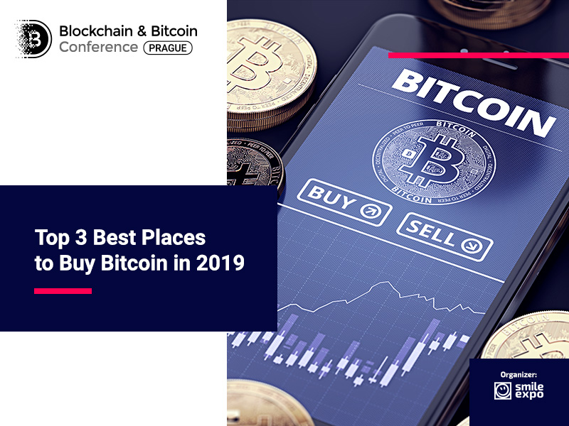 Top 3 Best Places to Buy Bitcoin in 2019