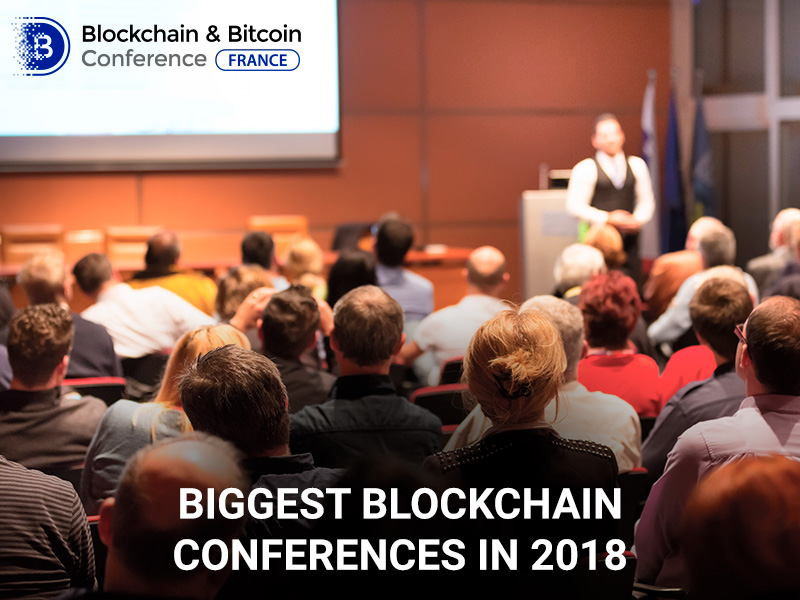 Top 5 big conferences 2018 dedicated to blockchain technologies