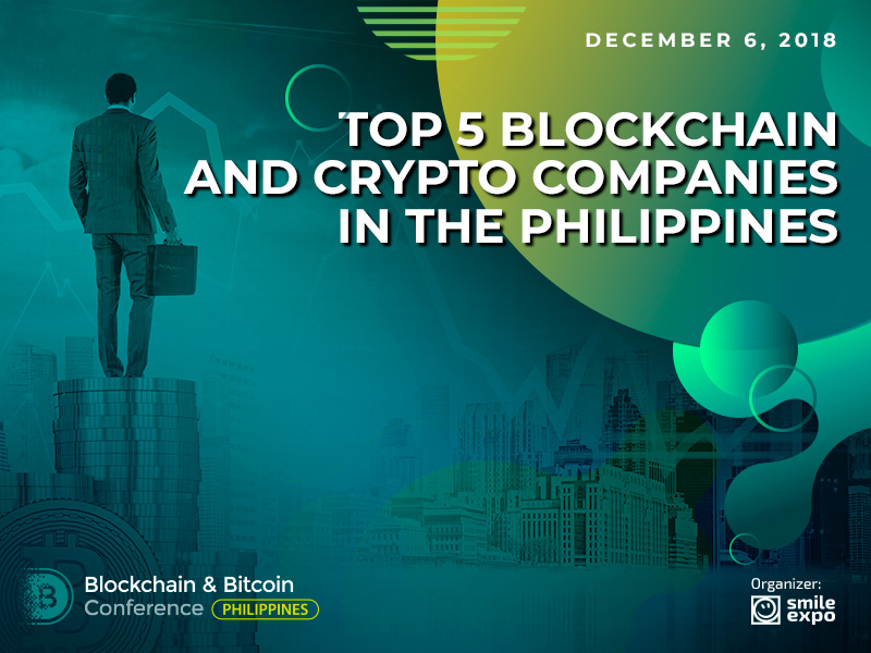 Top 5 Blockchain and Crypto Companies in the Philippines