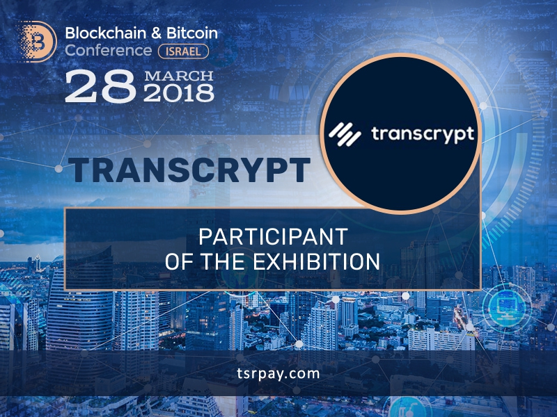 TransCrypt Will Exhibit at Blockchain & Bitcoin Conference Israel