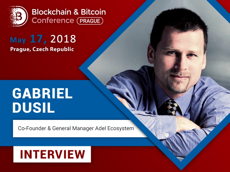 """We may emigrate from the real world and immigrate into virtual world"" – Gabriel Dusil, Adel Ecosystem"
