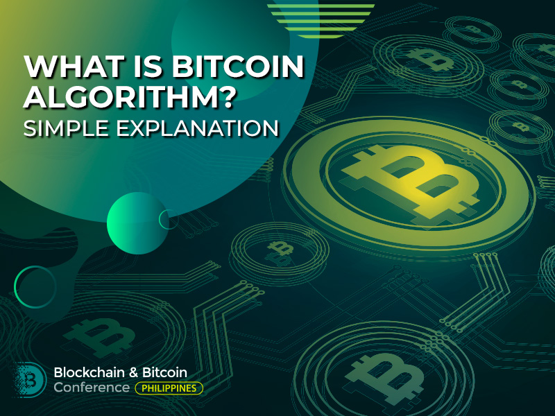 What Is Bitcoin Algorithm? Simple Explanation