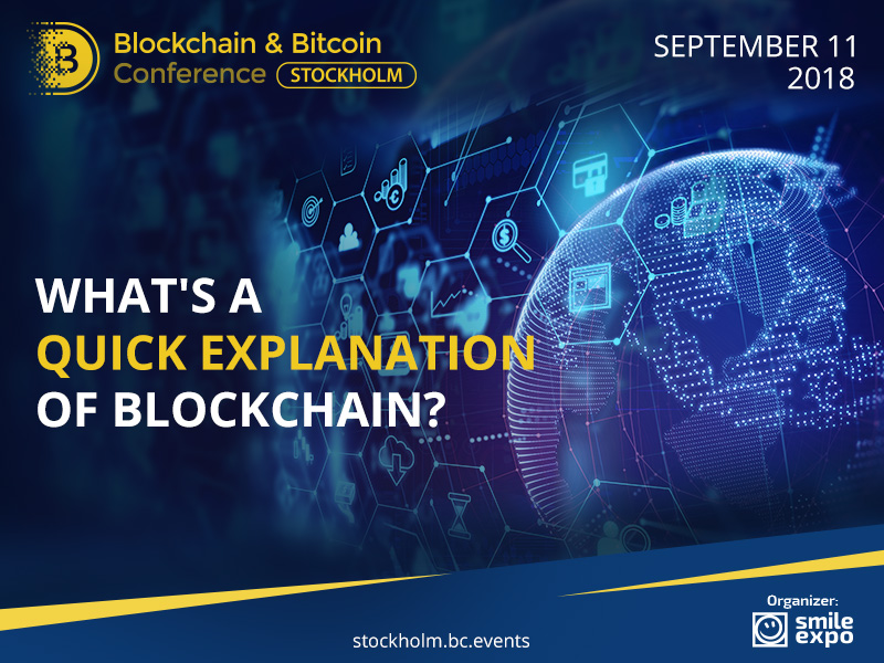 What's a Quick Explanation of Blockchain?