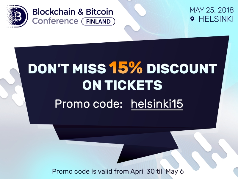 Get ticket to Blockchain & Bitcoin Conference Finland with 15% discount
